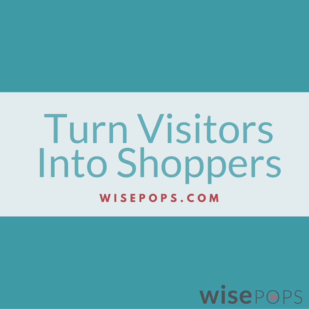turn visitors into shoppers