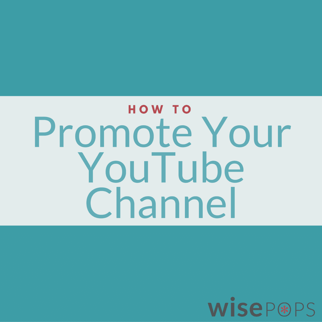 How To Promote Your YouTube Channel without social media