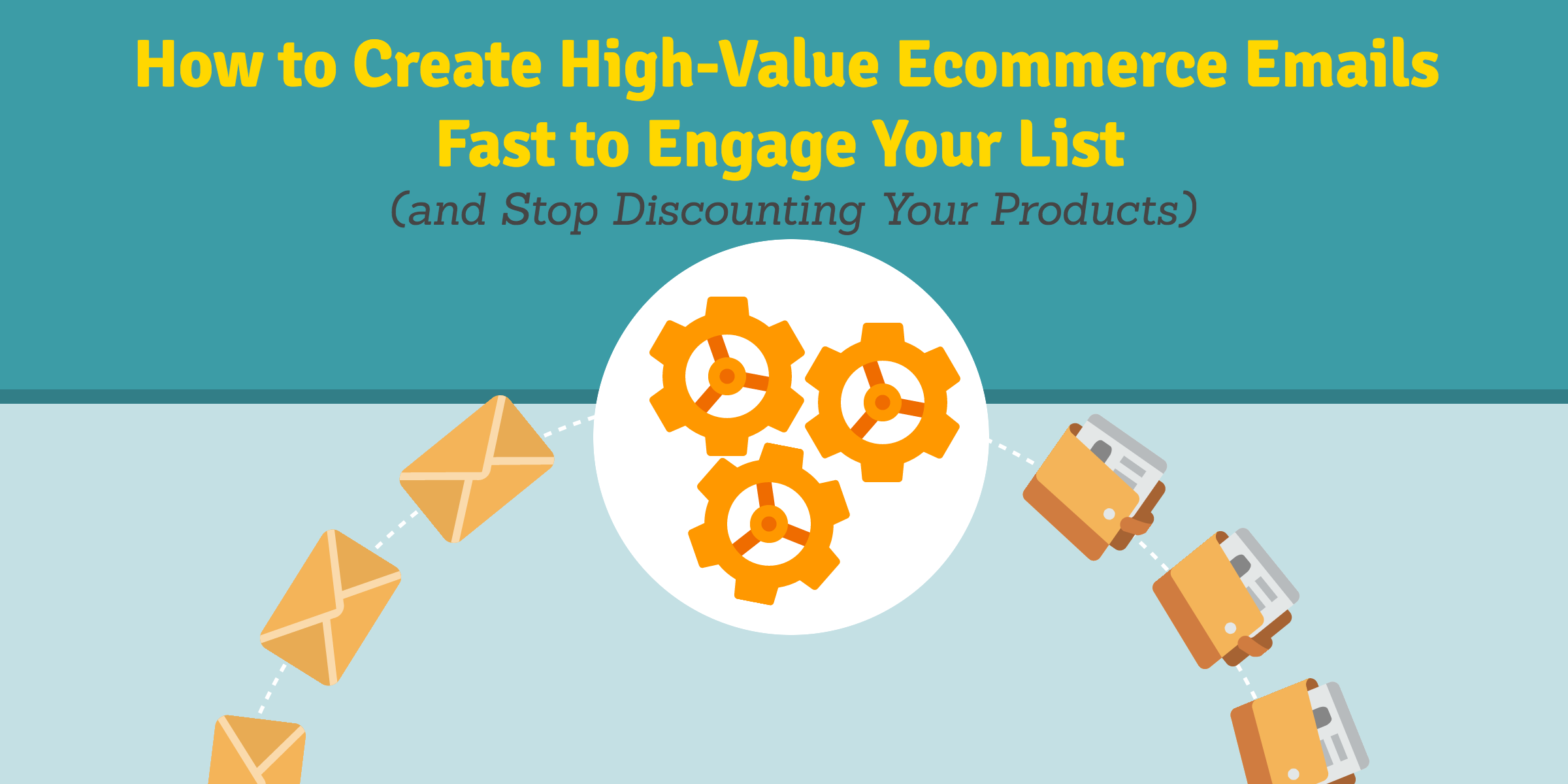 Creating engaging ecommerce emails
