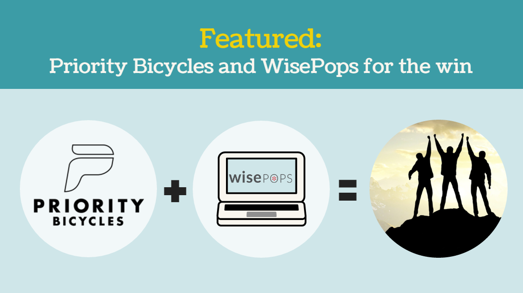 Priority Bicycles & wisepops
