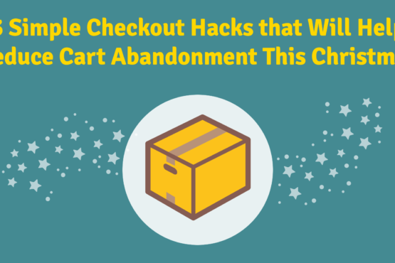 cart abandonment checkout hacks for ecommerce