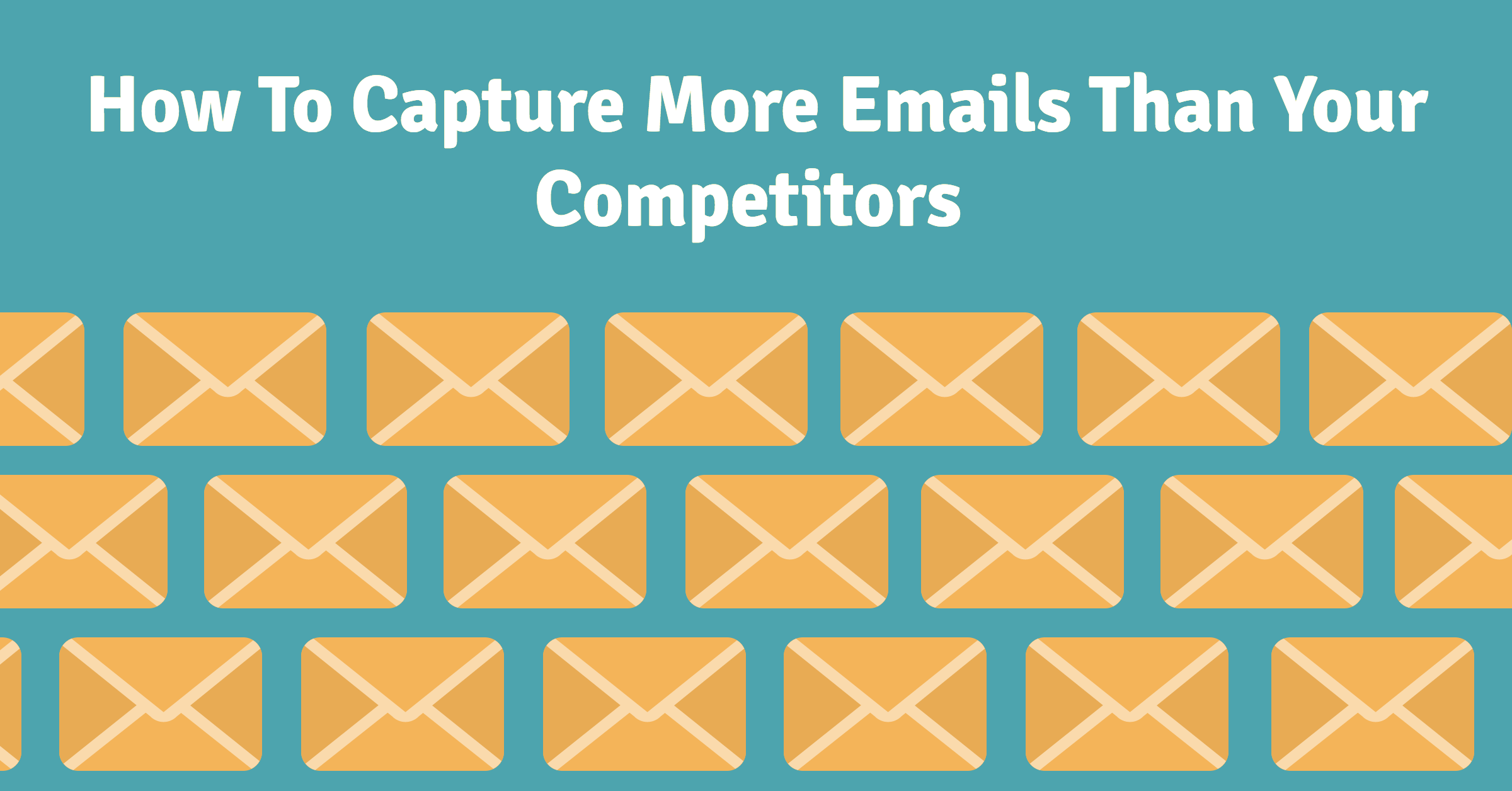 capture more emails